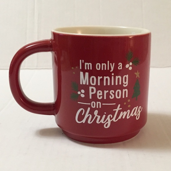 I'm Only A Morning Person On Christmas Coffee Mug